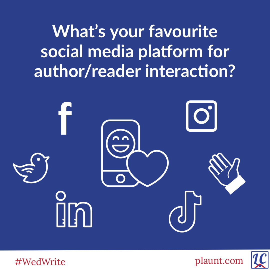 Symbols from various social media platforms--Facebook, Instagram, Twitter, Clubhouse, TikTok and LinkedIn--with the caption: What's your favourite social media platform for author/reader interaction?